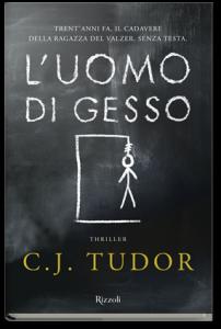 L'uomo di gesso, di C.J. Tudor
