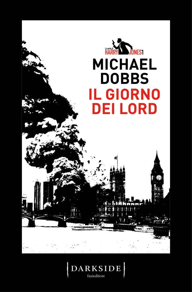 Il giorno dei Lord - Michael Dobbs