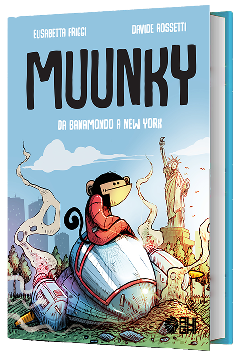 Muunky. Da Bananamondo a New York