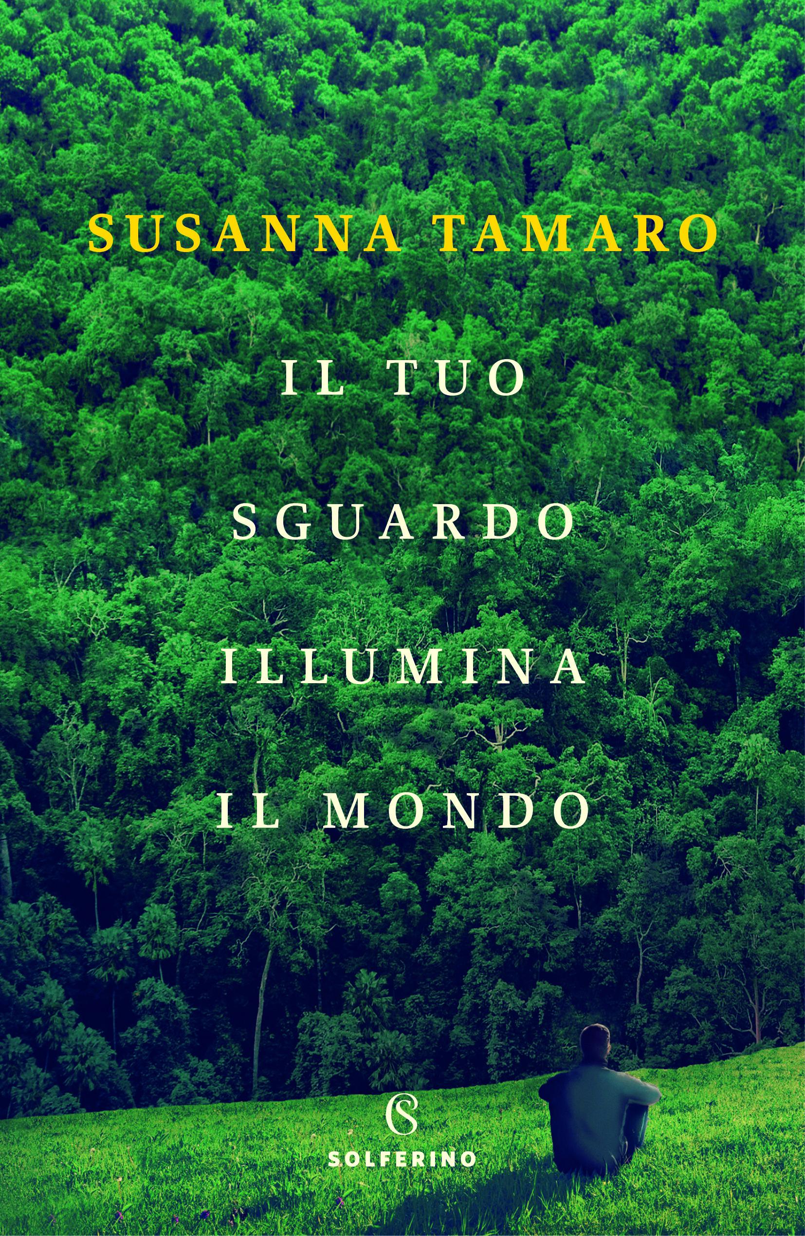 Il tuo sguardo illumina il mondo - Tamaro