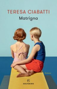 Matrigna, di Teresa Ciabatti
