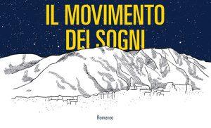 """""""Il movimento dei sogni"""": 10 anni dopo L'Aquila"""