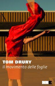 Il movimento delle foglie, di Tom Drury