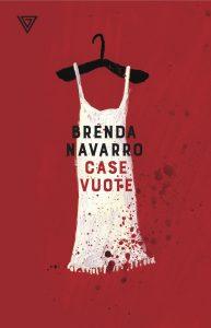 Case vuote, di Brenda Navarro