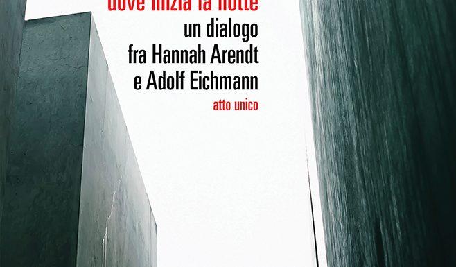 Eichmann, dove inizia la notte