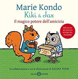 Kiki & Jax, il magico potere dell'amicizia